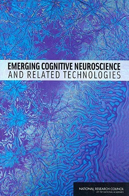 Emerging Cognitive Neuroscience and Related Technologies