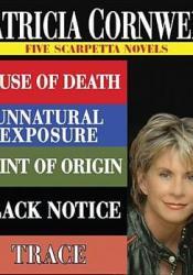 Patricia Cornwell Five Scarpetta Novels (Kay Scarpetta, #7, 8, 9, 10, 13) Book by Patricia Cornwell