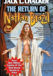 The Return of Nathan Brazil (Saga of the Well World, #4) Pdf Book