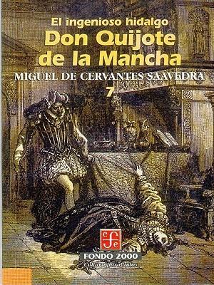 El Ingenioso Hidalgo Don Quijote de La Mancha, 7