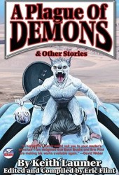 A Plague of Demons & Other Stories