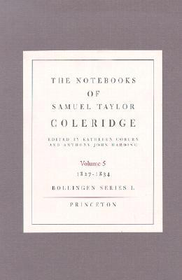 The Notebooks of Samuel Taylor Coleridge: 1827-1834