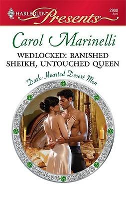 Wedlocked: Banished Sheikh, Untouched Queen (Dark-Hearted Desert Men #1)