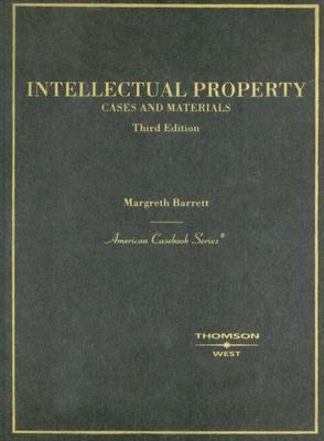 Cases and Materials on Intellectual Property, (American Casebook Series