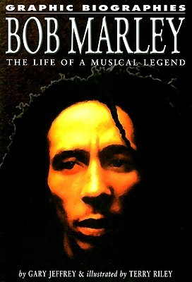 Bob Marley: The Life of a Musical Legend