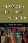 Churches Cultures and Leadership: A Practical Theology of Congregations and Ethnicities