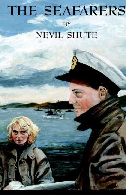 The Seafarers By Nevil Shute