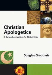 Christian Apologetics: A Comprehensive Case for Biblical Faith Pdf Book