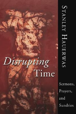Disrupting Time
