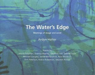 The Water's Edge: Meetings of Image and Word