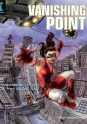 Vanishing Point: Perspective for Comics from the Ground Up Pdf Book