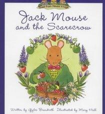 Jack Mouse and the Scarecrow