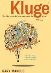 Kluge: The Haphazard Construction of the Human Mind Pdf Book