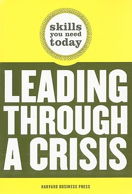 Leading Through a Crisis