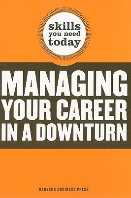 Managing Your Career in a Downturn