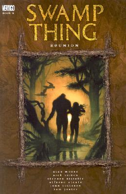 Swamp Thing, Vol. 6: Reunion