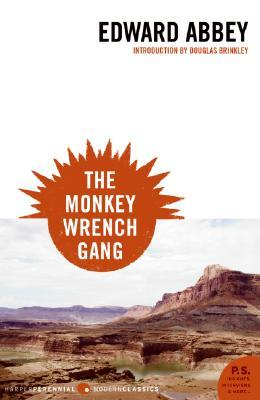 The Monkey Wrench Gang (Monkey Wrench Gang, #1)