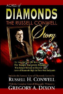 Acres of Diamonds: The Russell Conwell Story