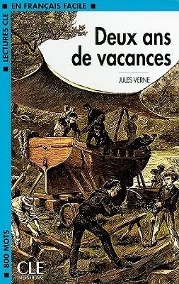 Deux ans de Vacances (Lectures Cle En Francais Facile - Level 2)