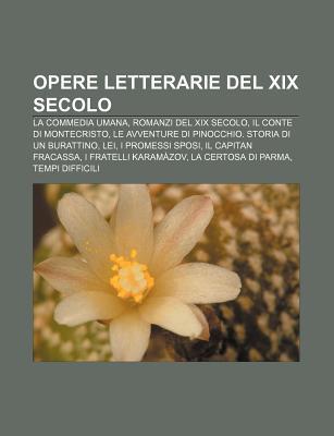 Opere Letterarie del XIX Secolo: La Commedia Umana, Romanzi del XIX Secolo, Il Conte Di Montecristo