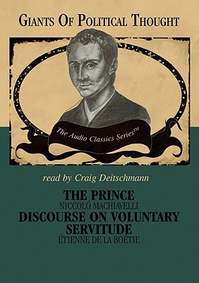 The Prince/Discourse on Voluntary Servitude