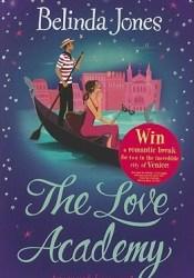 The Love Academy Book by Belinda Jones
