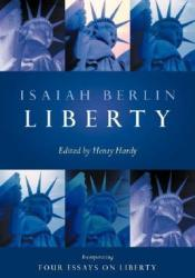 four essays on liberty book Liberty is a revised and expanded edition of the book that isaiah berlin regarded  as his most important--four essays on liberty, a standard text of liberalism,.