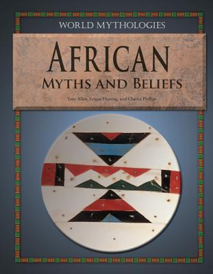 African Myths and Beliefs