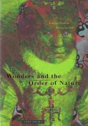Wonders and the Order of Nature, 1150-1750 Pdf Book