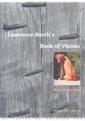 Lawrence Booth's Book of Visions Pdf Book