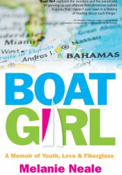 Boat Girl: A Memoir of Youth, Love & Fiberglass Pdf Book
