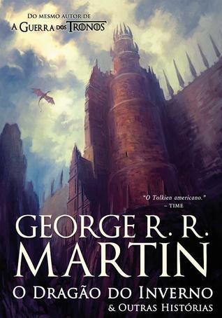 O Dragão do Inverno & Outras Histórias
