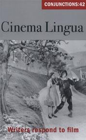 Conjunctions #42, Cinema Lingua