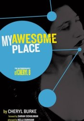 My Awesome Place: Autobiography of Cheryl Burke Pdf Book