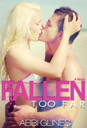 Fallen Too Far (Rosemary Beach, #1; Too Far, #1) Pdf Book