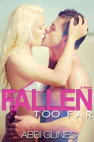 Fallen Too Far (Rosemary Beach, # 1; Demasiado longe, # 1)