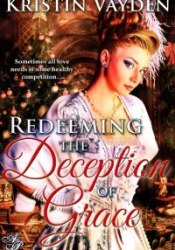 Redeeming the Deception of Grace Pdf Book