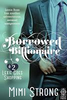 Lexie Goes Shopping (Borrowed Billionaire, #2)