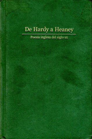 De Hardy a Heaney poesía inglesa del siglo XX