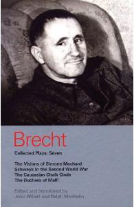 The Visions of Simone Machard: Schweyk in the Second World War (Bertolt Brecht Collected Plays, Vol 7 : Part 1)