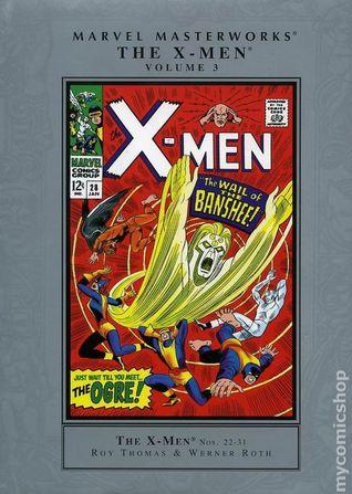 Marvel Masterworks: The X-Men, Vol. 3