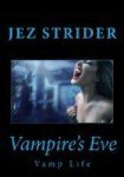 Vampire's Eve (Vamp Life #1) Pdf Book