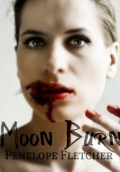 Moon Burn (Beautiful Damned, #2) Book by Penelope Fletcher