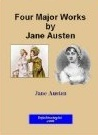 Four Major Works by Jane Austen (Northanger Abbey/Lady Susan/Sense and Sensibility/Pride and Prejudice)