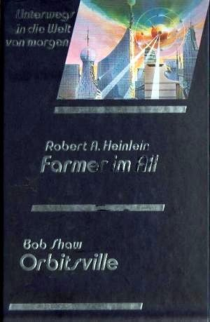 Farmer im All / Orbitsville