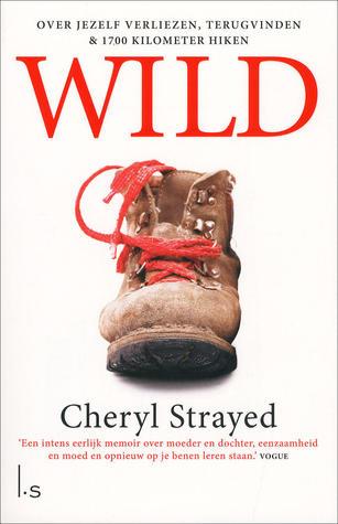 Wild: Over jezelf verliezen, terugvinden & 1700 kilometer hiken
