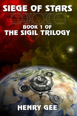Siege of Stars: Book 1 of the Sigil Trilogy