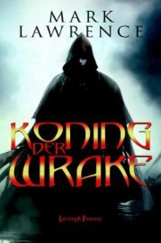 Koning der Wrake (The Broken Empire #2) – Mark Lawrence