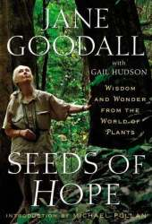Seeds of Hope: Wisdom and Wonder from the World of Plants Book Pdf