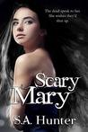 Scary Mary (Scary Mary, #1)